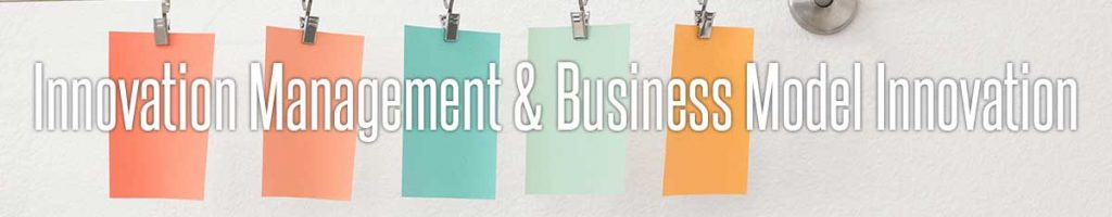 Innovation Management & Business Model Innovation